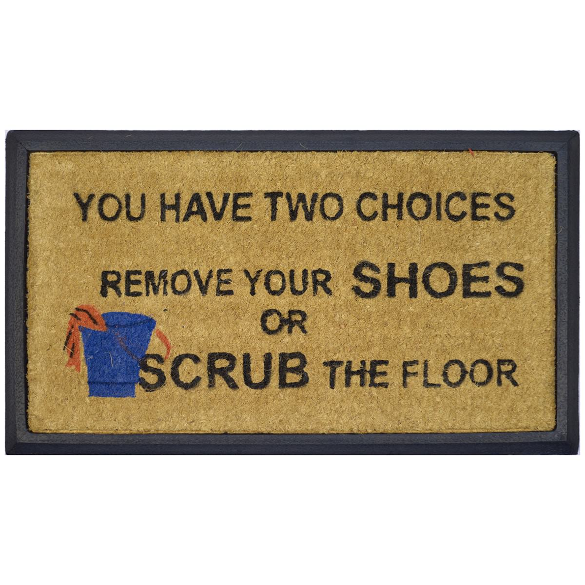 """""""Remove Shoes Or Scrub The Floor"""" Rubber Framed Coir Doormat, 70x40cm"""